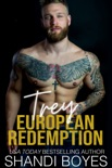 Trey: European Redemption book summary, reviews and downlod
