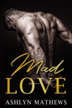 Mad Love book summary, reviews and downlod
