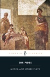 Medea and Other Plays book summary, reviews and download