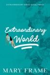 Extraordinary World book summary, reviews and downlod