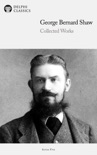 Delphi Works of George Bernard Shaw book summary, reviews and download