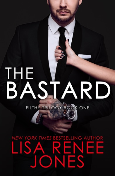 The Bastard by Lisa Renee Jones Book Summary, Reviews and E-Book Download
