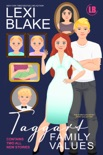 Taggart Family Values book summary, reviews and download