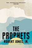 The Prophets book summary, reviews and download