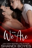 The Way We Are book summary, reviews and downlod