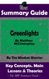 Summary Guide: Greenlights: By Matthew McConaughey The MW Summary Guide book summary, reviews and downlod