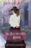 The Bachelor's Bride book summary, reviews and downlod