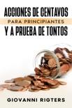 Acciones De Centavos Para Principiantes Y A Prueba De Tontos resumen del libro