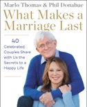 What Makes a Marriage Last book summary, reviews and download
