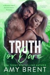 Truth or Dare - Complete Series book summary, reviews and downlod