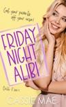 Friday Night Alibi e-book