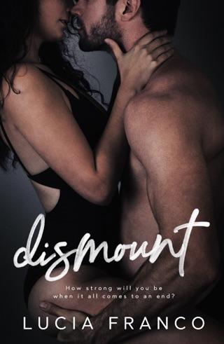 Dismount by Lucia Franco book summary, reviews and downlod
