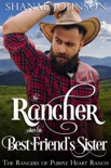 The Rancher takes his Best Friend's Sister book summary, reviews and downlod