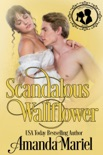 Scandalous Wallflower book summary, reviews and downlod