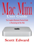 Mac Mini User Guide book summary, reviews and download