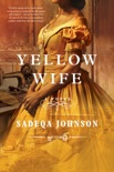 Yellow Wife book summary, reviews and download