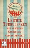 Leichte Turbulenzen bei erhöhter Strömungsgeschwindigkeit book summary, reviews and downlod