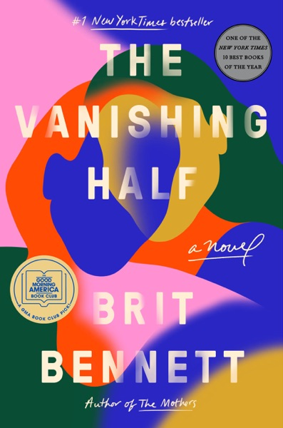 The Vanishing Half by Brit Bennett Book Summary, Reviews and E-Book Download