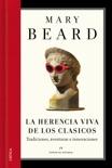 La herencia viva de los clásicos book summary, reviews and downlod