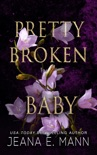 Pretty Broken Baby book summary, reviews and downlod