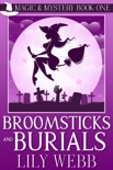 Broomsticks and Burials book summary, reviews and download