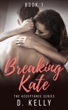 Breaking Kate book summary, reviews and download