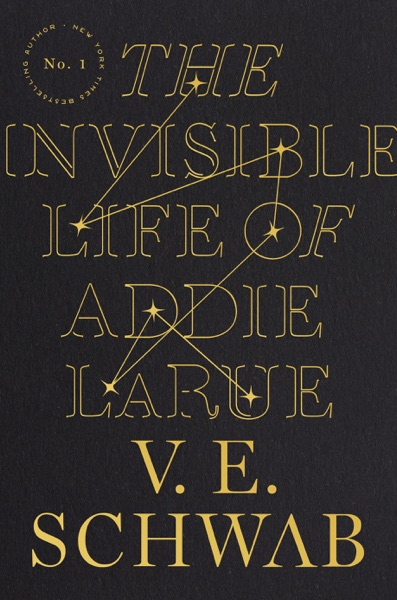 The Invisible Life of Addie LaRue by V. E. Schwab Book Summary, Reviews and E-Book Download