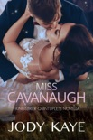 Miss Cavanaugh book summary, reviews and downlod
