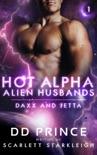Hot Alpha Alien Husbands 1 - Daxx and Jetta