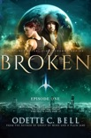 Broken Episode One book summary, reviews and download