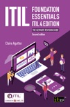 ITIL Foundation Essentials ITIL 4 Edition - The ultimate revision guide, second edition book summary, reviews and download