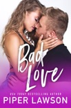 Bad Love book summary, reviews and downlod