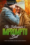 The Billionaire's Impromptu Bet book summary, reviews and download