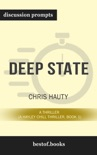 Deep State: A Thriller (A Hayley Chill Thriller, Book 1) by Chris Hauty (Discussion Prompts) book summary, reviews and downlod