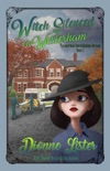 Witch Silenced in Westerham: Paranormal Investigation Bureau Book 5
