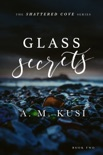 Glass Secrets - A Small Town Enemies to Lovers Romance Novel book summary, reviews and downlod