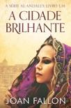 A Cidade Brilhante book summary, reviews and downlod