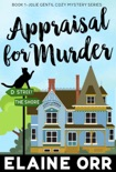 Appraisal for Murder book summary, reviews and downlod