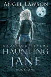 Haunting Jane book summary, reviews and download