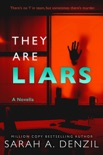 They Are Liars: A Novella book summary, reviews and downlod