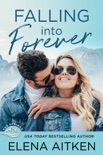 Falling into Forever book summary, reviews and downlod