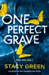One Perfect Grave book summary, reviews and downlod