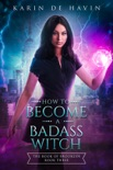 How to Become a Badass Witch book summary, reviews and downlod
