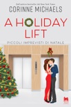 A holiday lift. Piccoli imprevisti di Natale book summary, reviews and downlod