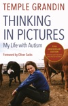 Thinking in Pictures, Expanded Edition book summary, reviews and download