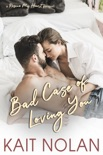 Bad Case of Loving You book summary, reviews and downlod