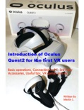 Introduction of Oculus Quest2 for the first VR users book summary, reviews and download