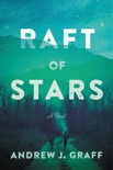 Raft of Stars book synopsis, reviews
