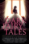 Dark Fairy Tales book summary, reviews and download