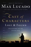 Cast of Characters: Lost and Found book summary, reviews and download